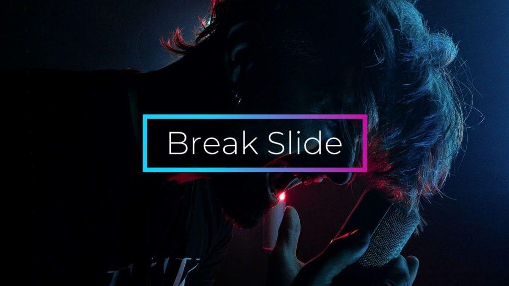 Break Slide Musical PowerPoint presentation.