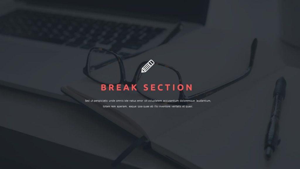 Break Section. Teacher Presentation Template.