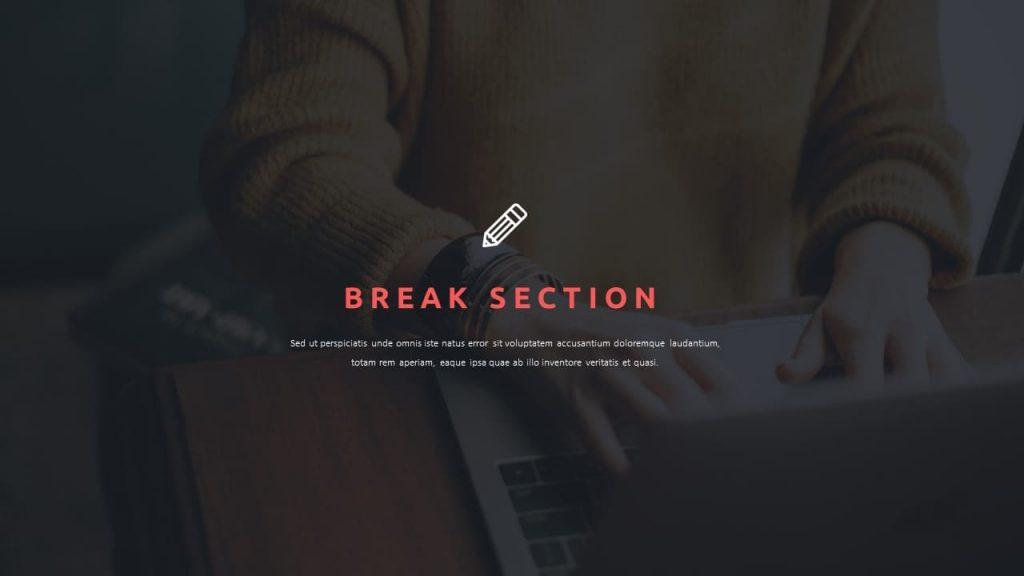 Break slide. Teacher presentation template.