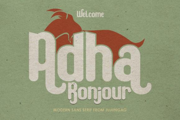 Bonjour Adha is a modern sans serif font.