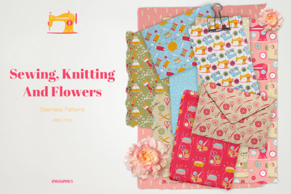 Sewing Knitting and Flowers Seamless Patterns.