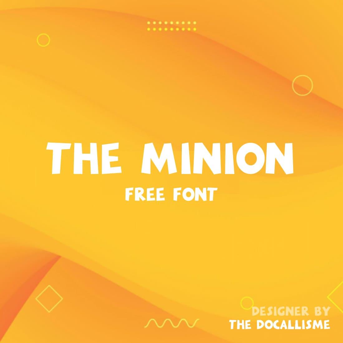 Minions Font Free Main Cover.