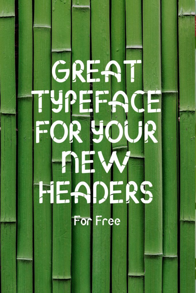 Free Bamboo Font Example Phrase.