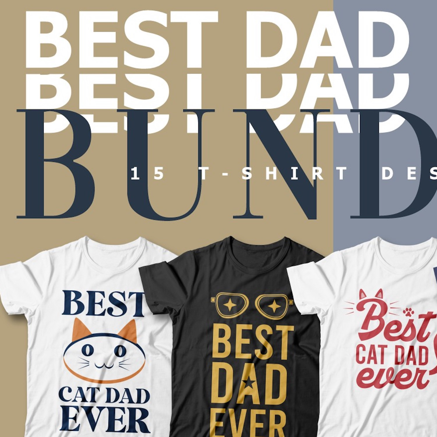 Best Dad Ever T-Shirt Designs cover image.
