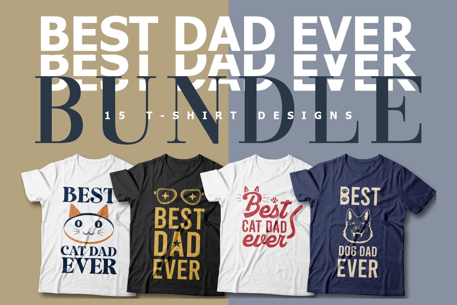 Best Dad Ever T-shirts Cover image.