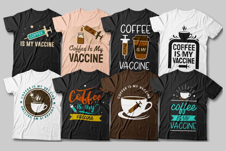 Coffe is My Vaccine 1