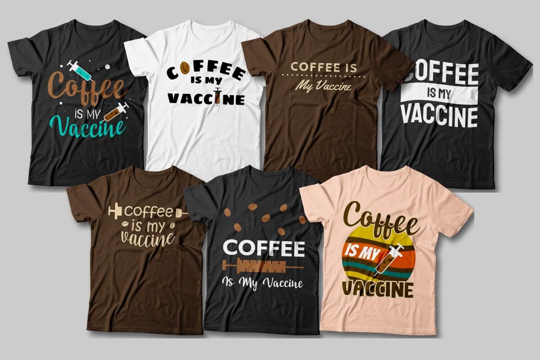 Coffe is My Vaccine 2