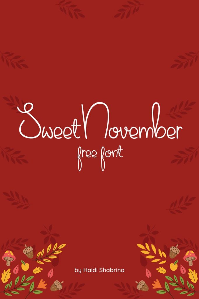 Free Thanksgiving Font Sweet November Awesome Pinterest Collage Image.