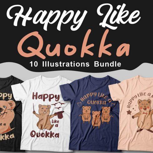 Happy Like a Quokka T-Shirt Bundle cover image.